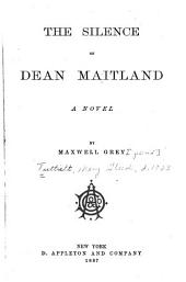 The Silence of Dean Maitland: A Novel, Volume 1