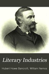 Literary Industries: A Memoir