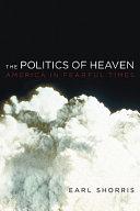 The Politics of Heaven PDF