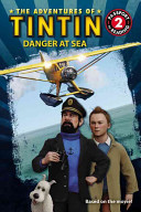 The Adventures of Tintin  Danger at Sea PDF
