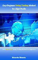 Easy Beginner Swing Trading Method for High Profits PDF