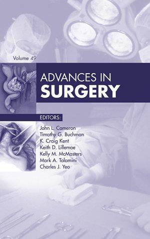 Advances in Surgery  E Book 2015