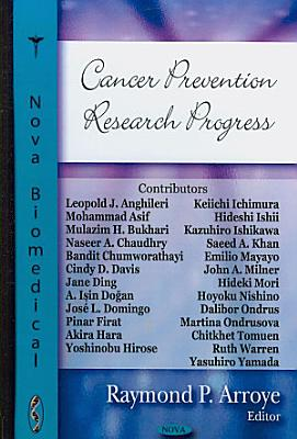 Cancer Prevention Research Progress