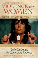 Violence Against Women in Families and Relationships