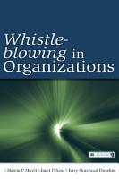 Whistle Blowing in Organizations PDF
