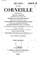 Vie de Pierre Corneille Le cid; Cinna; Polyeucte; La mort de Pompée; Le menteur; La suite du menteur; Rodogune