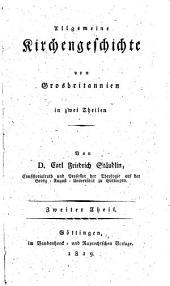 Allgemeine Kirchengeschichte von Grosbritannien: Volume 2