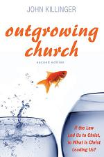 Outgrowing Church, 2nd ed.
