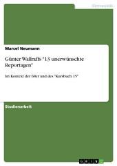 """Günter Wallraffs """"13 unerwünschte Reportagen"""": Im Kontext der 68er und des """"Kursbuch 15"""""""