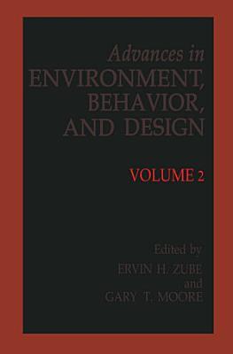 Advances in Environment  Behavior and Design PDF