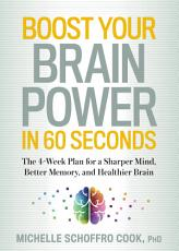 Boost Your Brain Power in 60 Seconds PDF