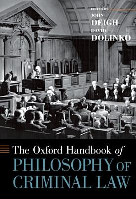 The Oxford Handbook of Philosophy of Criminal Law PDF