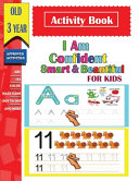 I Am Confident  Smart   Beautiful Activity Book For Kids Old 3 Year PDF