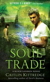 Soul Trade: A Black London Novel