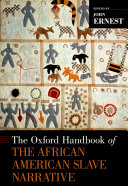The Oxford Handbook of the African American Slave Narrative