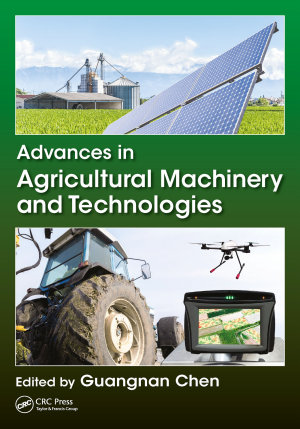 Advances in Agricultural Machinery and Technologies