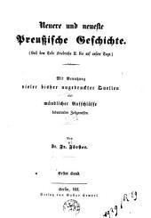 Neuere und neueste preussische Geschichte seit dem Tode Friedrich II. bis auf unsere Tage: Band 1