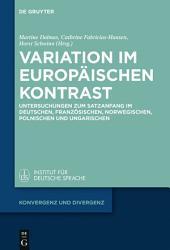 Variation im europäischen Kontrast: Untersuchungen zum Satzanfang im Deutschen, Französischen, Norwegischen, Polnischen und Ungarischen