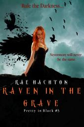 Raven in the Grave (Pretty in Black #3)