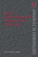 Racial Criminalization of Migrants in the 21st Century PDF