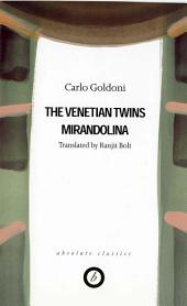 Goldoni: Two Plays - The Venetian Twins / Mirandolina