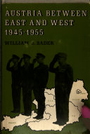 Austria Between East and West  1945 1955 PDF