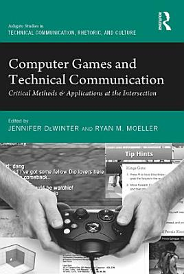 Computer Games and Technical Communication