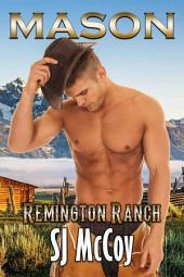 Mason: Remington Ranch 1