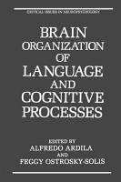 Brain Organization of Language and Cognitive Processes PDF