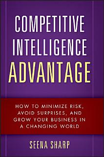 Competitive Intelligence Advantage Book