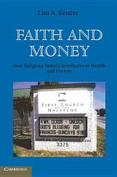 Faith and Money: How Religion Contributes to Wealth and Poverty