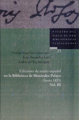 Ediciones De Teatro Espanol En La Biblioteca De Menendez Pelayo