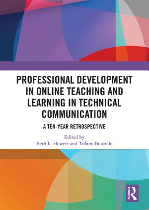 Professional Development in Online Teaching and Learning in Technical Communication PDF