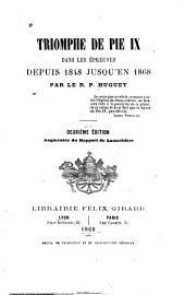 Triomphe de Pie IX dans les épreuves depuis 1848 jusqu'en 1868