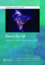 Power for All: Electricity Access Challenge in India