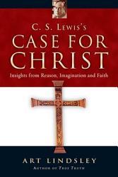 C S Lewis S Case For Christ Book PDF