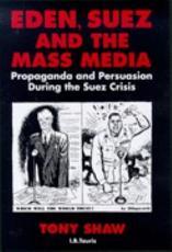 Eden  Suez and the Mass Media PDF