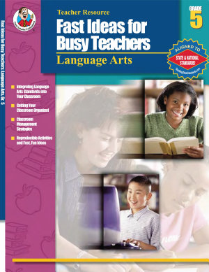 Fast Ideas for Busy Teachers  Language Arts  Grade 5 PDF