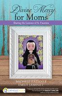 Divine Mercy for Moms PDF