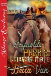 Reynolds Pack 2: Leaders' Mate