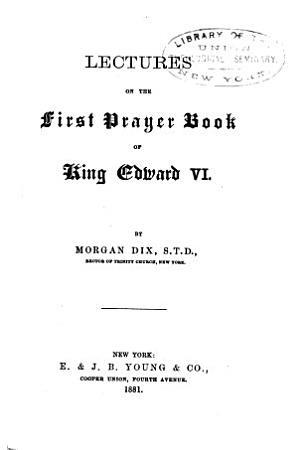 Lectures on the First Prayer Book of King Edward VI PDF