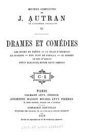 Oeuvres complètes de J. Autran: Volume6