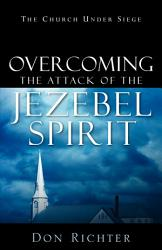 Overcoming The Attack Of The Jezebel Spirit Book PDF