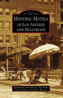 Historic Hotels of Los Angeles and Hollywood PDF