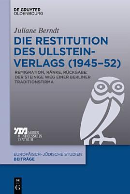 Die Restitution des Ullstein Verlags  1945   52  PDF