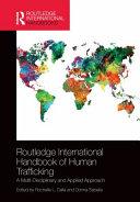 Routledge International Handbook of Human Trafficking