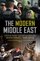 The Modern Middle East  Third Edition PDF