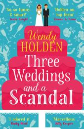 Three Weddings and a Scandal: The laugh-out-loud read of the year