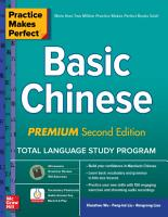 Practice Makes Perfect  Basic Chinese  Premium Second Edition PDF