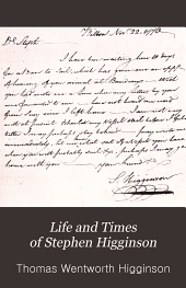 """Life and times of Stephen Higginson: member of the Continental congress (1783) and author of the """"Laco"""" letters, relating to John Hancock (1789)"""
